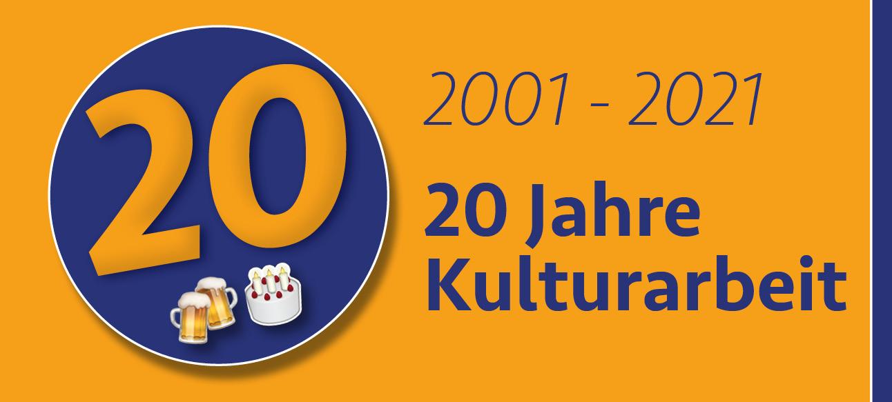 20 Jahre Kulturbau
